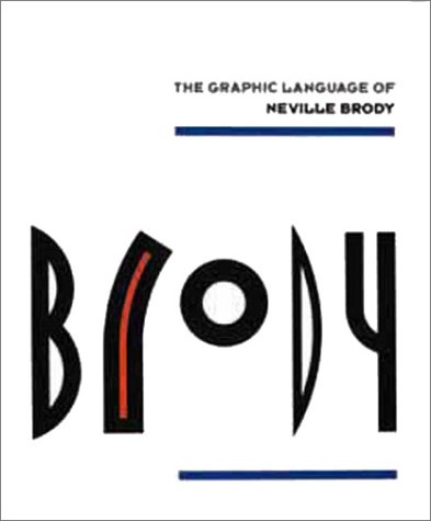 The Graphic Language of Neville Brody by Brand: Universe