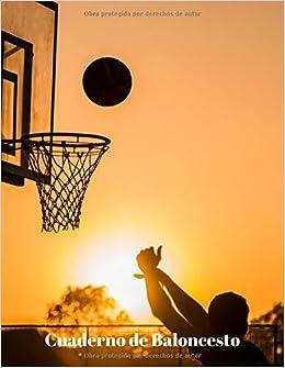 Cuaderno de Baloncesto: 110 Páginas para Planificar tus ...