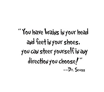 Dr Seuss Quotes Wall Art Decal U0026quot;You Have Brains In Your Head And Feet