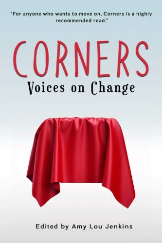 Corners: Voices on Change (XYZs) (Volume 1) by Jack Walker Press