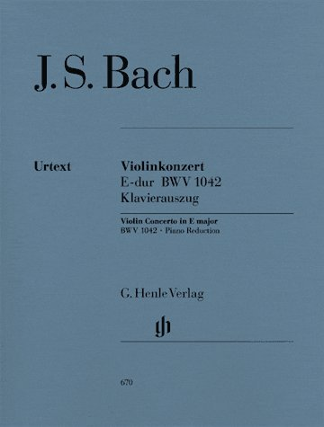 (Bach: Concerto for Violin and Orchestra E major BWV 1042 (Henle Urtext))