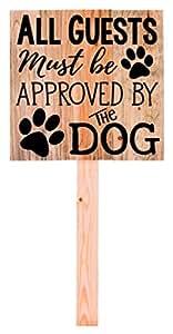 Todos los huéspedes debe ser aprobado por el perro Pawprints 36x 10,5madera Yard Sign