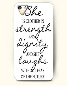 iPhone 5 5S Hard Case (iPhone 5C Excluded) **NEW** Case with Design She Is Clothed In Strength And Dignity And... by icecream design