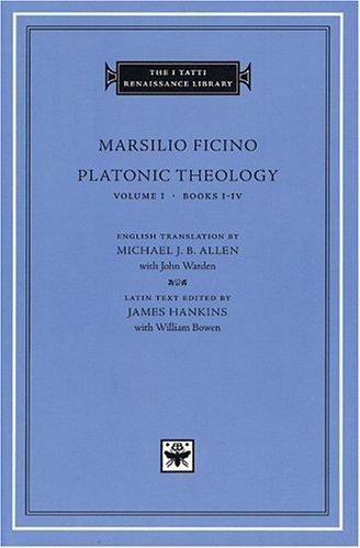 Platonic-Theology-Volume-1-Books-I-IV-The-I-Tatti-Renaissance-Library