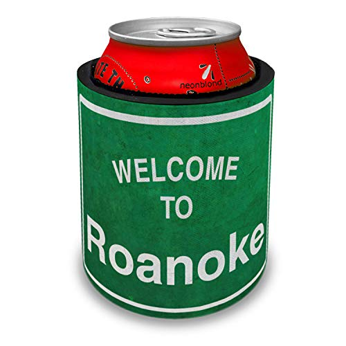 NEONBLOND Green Road Sign Welcome To Roanoke Slap Can Cooler Insulator Sleeve