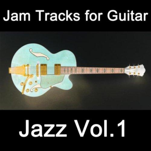 - Jam Tracks for Guitar: Jazz, Vol. 1