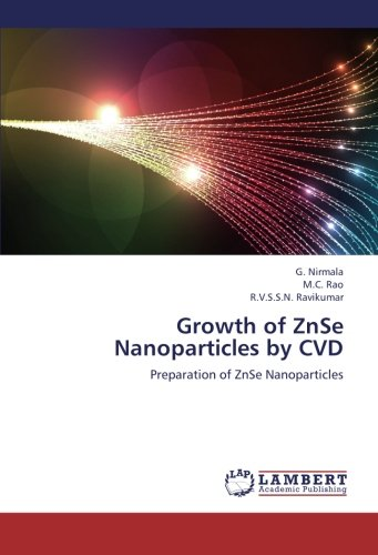 Growth of ZnSe Nanoparticles by CVD: Preparation of ZnSe Nanoparticles