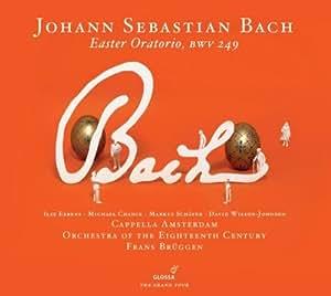 Bach: Oratorio De Pascua, Concierto Para Organo ; Eerens, Chance, Schäfer, Wilson-Johnson, Cappella Amsterdam, Orch. Of The 18Th Century - Bruggen