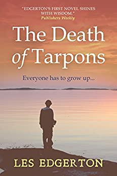 The Death of Tarpons by [Edgerton, Les]