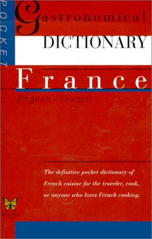 The Pocket Gastronomical Dictionary, France