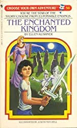 The Enchanted Kingdom (Choose Your Own Adventure)