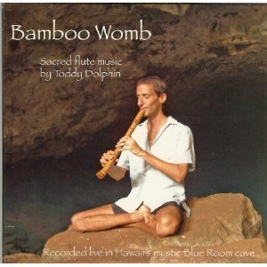 Bamboo Womb - Sacred Flute Music (Recorded Live in Hawaii's Mystic Blue Room Cave) by N/A (0100-01-01)