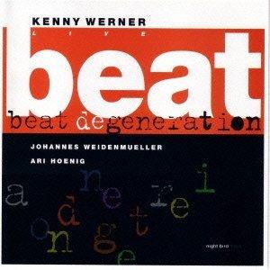 Live V.2: Best Degeneration by Kenny (Trio) Werner