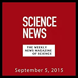 Science News, September 05, 2015