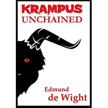 Krampus Unchained: A holiday horror tale of retribution and redemption