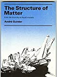 img - for The Structure of Matter: From the Blue Sky to Liquid Crystals book / textbook / text book