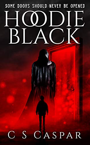 HOODIE BLACK: Some doors should never be opened by [Caspar, C. S.]