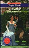 A Chance Encounter, Gayle Buck, 0451170873