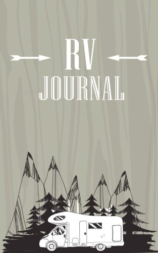 RV Journal: RVing & Camping Journal (Summer Journal With Prompts) 1