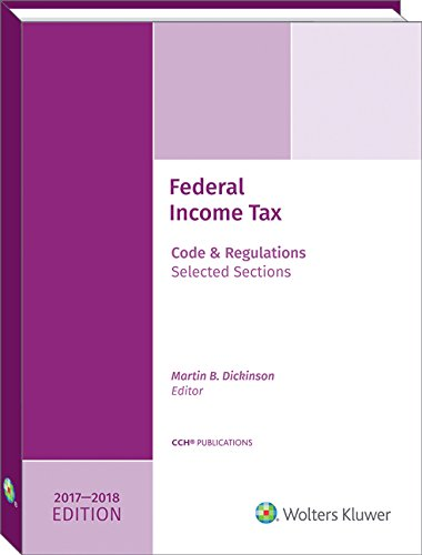 Federal Income Tax  Code And Regulations  Selected Sections  2017 2018