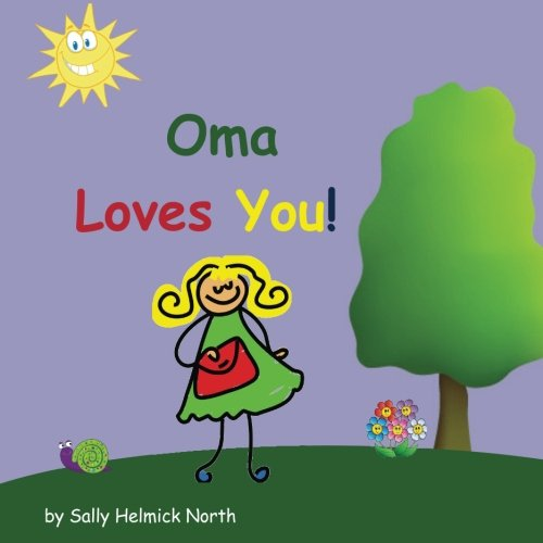 Oma Loves You! (Sneaky Snail Stories)