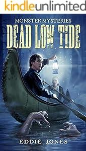Dead Low Tide (Monster Mysteries Book 3)
