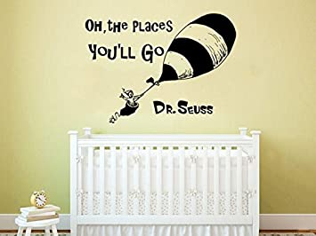 Charming Amazon.com: Dr Seuss Wall Decal Quote Vinyl Sticker Decals Quotes Oh The  Places Youu0027ll Go Wall Decal Quote Wall Decor Nursery Bedroom Baby Room  ZX236: Home ...