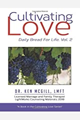 Cultivating Love: Daily Bread For Life, Vol. 2 Paperback