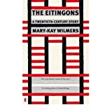 [(The Eitingons: A Twentieth-Century Story )] [Author: Mary-Kay Wilmers] [Oct-2010]