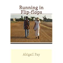 Running in Flip-flops: a fictionalized memoir of Peace Corps service in Senegal