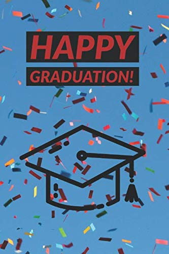 Happy Graduation!: Graduation Keepsake Memory Book | Words of Wisdom from Family and Friends | Plus Gift Tracker (paperback)