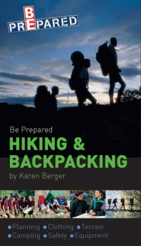 Be Prepared Hiking and Backpacking