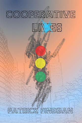 Cooperative Lives by [Finegan, Patrick]