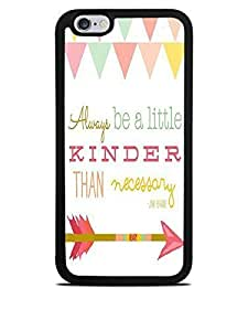 Always Be A Little Kinder than Necessary Black Silicone Case for iPhone 6 (4.7)