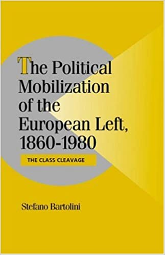 Book The Political Mobilization of the European Left, 1860-1980: The Class Cleavage (Cambridge Studies in Comparative Politics)