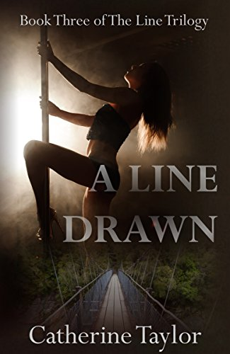 A Line Drawn (The Line Trilogy Book 3)