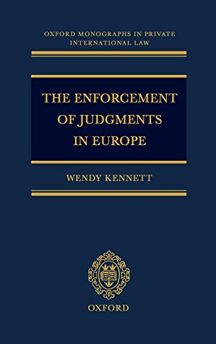 The Enforcement of Judgments in Europe (Oxford Private International Law Series)