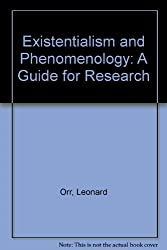 Existentialism and Phenomenology: A Guide for Research