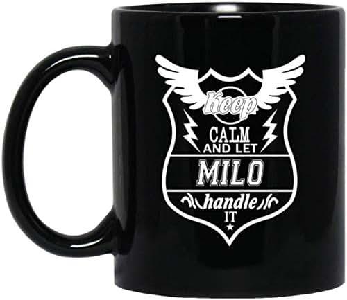 Name Gift For Milo - Keep Calm And Let Milo Handle It Coffee Mug Tea Cup Black Ceramic 11 Oz Anniversary Birthday Xmas Gag Gifts For Men Women