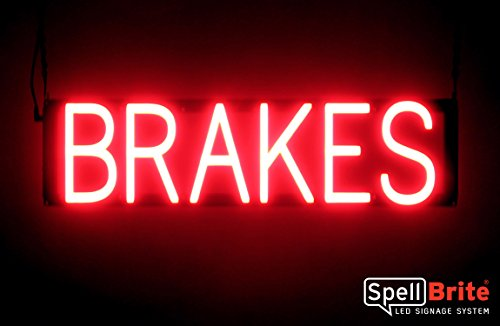 - SpellBrite Ultra-Bright BRAKES Sign Neon-LED Sign (Neon look, LED performance)