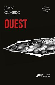 Ouest: Déterrer un cadavre, enterrer le passé... par Jean Olmedo