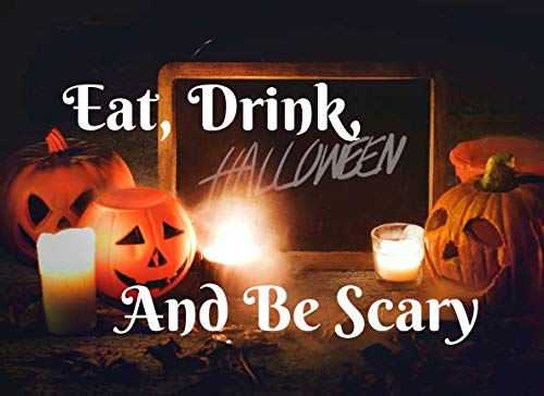 Eat, Drink, And Be Scary: Halloween Guest Book