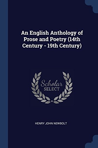 An English Anthology of Prose and Poetry (14th Century - 19th Century)