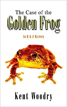 The Case of the Golden Frog: An R and J Mystery