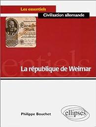 La République de Weimar par Philippe Bouchet