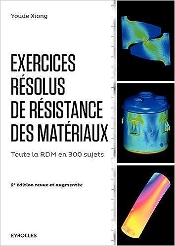 En ligne téléchargement Exercices résolus de résistance des matériaux epub, pdf