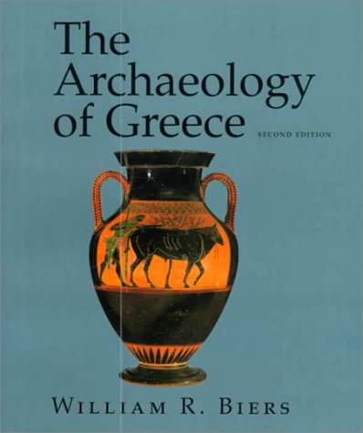 The Archaeology of Greece: An Introduction, 2nd Edition