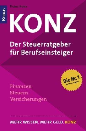 Konz: Der Steuerratgeber für Berufseinsteiger