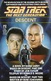 img - for Descent (Star Trek: The Next Generation) book / textbook / text book