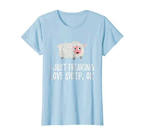 Funny T-shirt Sheep Animal (Womens I Just Freaking Love Sheep | Cute Animal Critter T-Shirt Small Baby Blue)